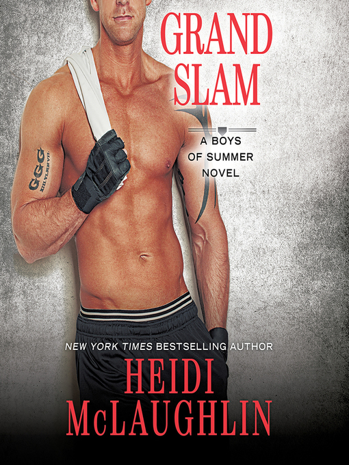 Title details for Grand Slam by Heidi McLaughlin - Available