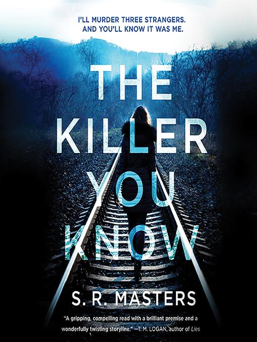 Title details for The Killer You Know by S. R. Masters - Wait list