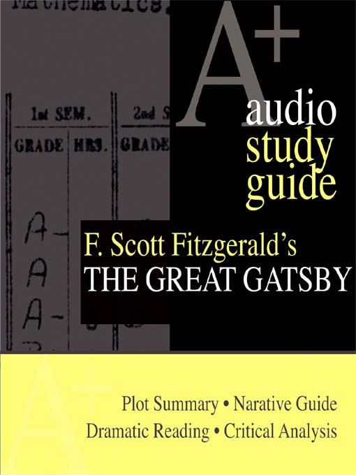 Title details for F. Scott Fitzgerald's The Great Gatsby by F. Scott Fitzgerald - Wait list