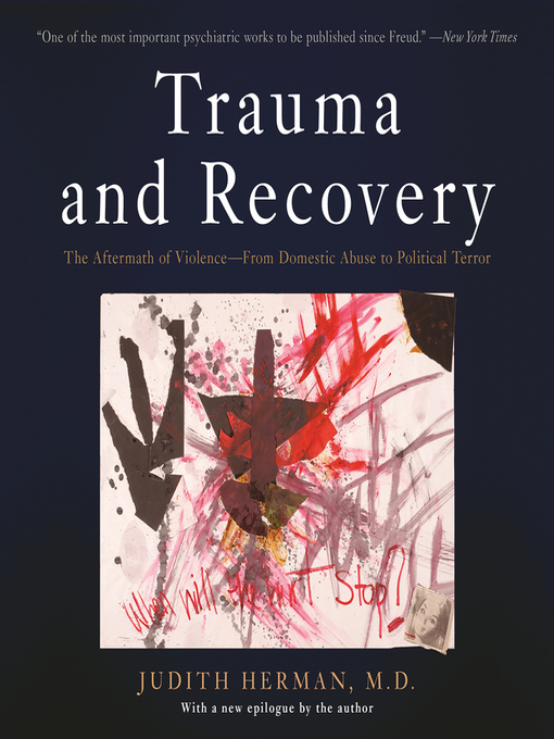 Title details for Trauma and Recovery by Judith Lewis Herman - Available