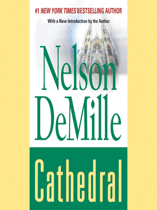 Title details for Cathedral by Nelson DeMille - Wait list