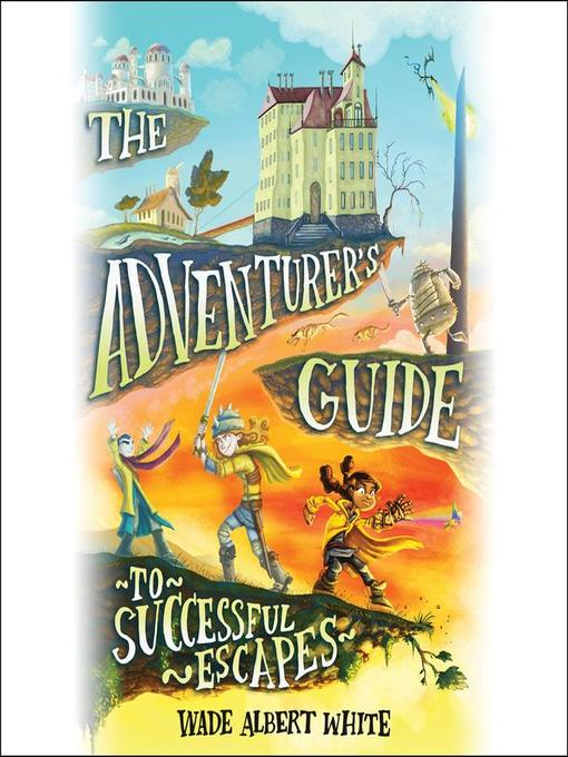 Cover of The Adventurer's Guide to Successful Escapes