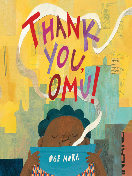 Title details for Thank You, Omu! by Oge Mora - Available