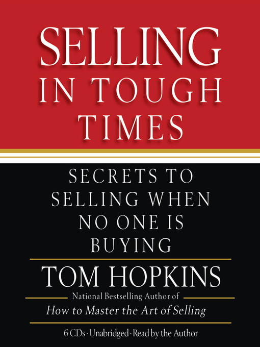 Title details for Selling in Tough Times by Tom Hopkins - Available