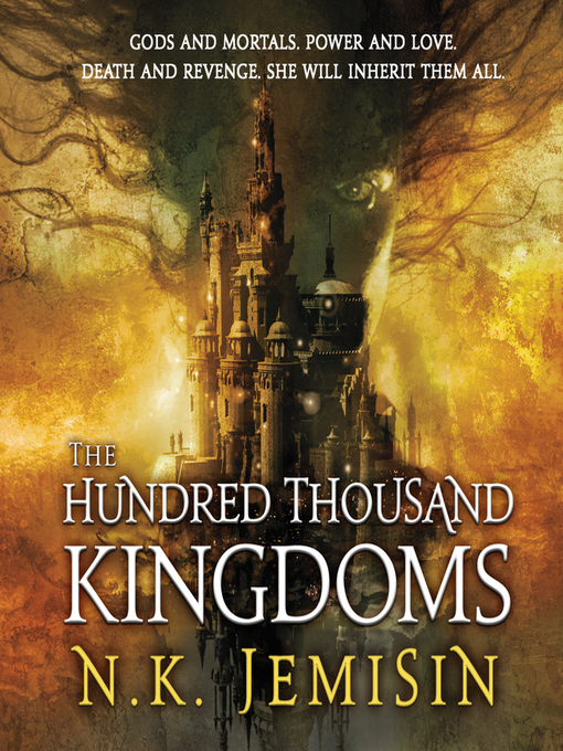 Title details for The Hundred Thousand Kingdoms by N. K. Jemisin - Wait list
