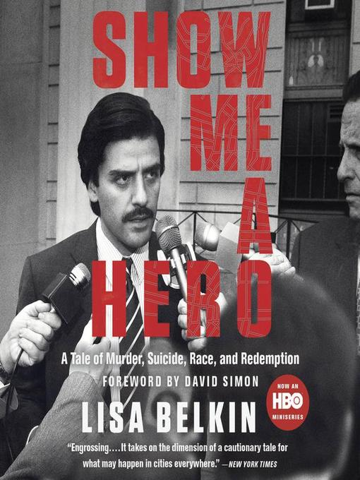 Title details for Show Me a Hero by Lisa Belkin - Available