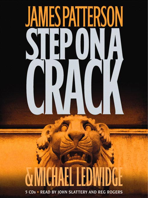 Title details for Step on a Crack by James Patterson - Wait list