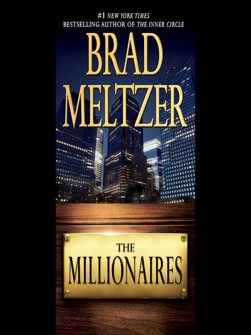 Title details for The Millionaires by Brad Meltzer - Available