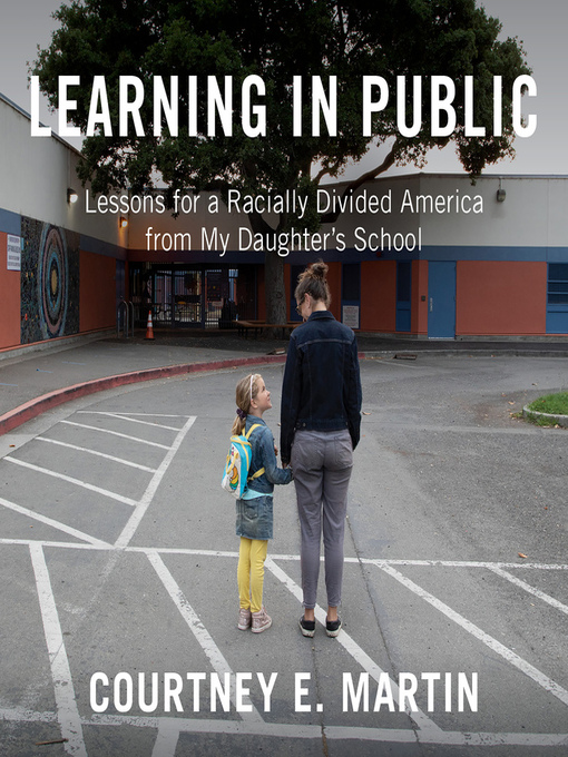 Title details for Learning in Public by Courtney E. Martin - Wait list