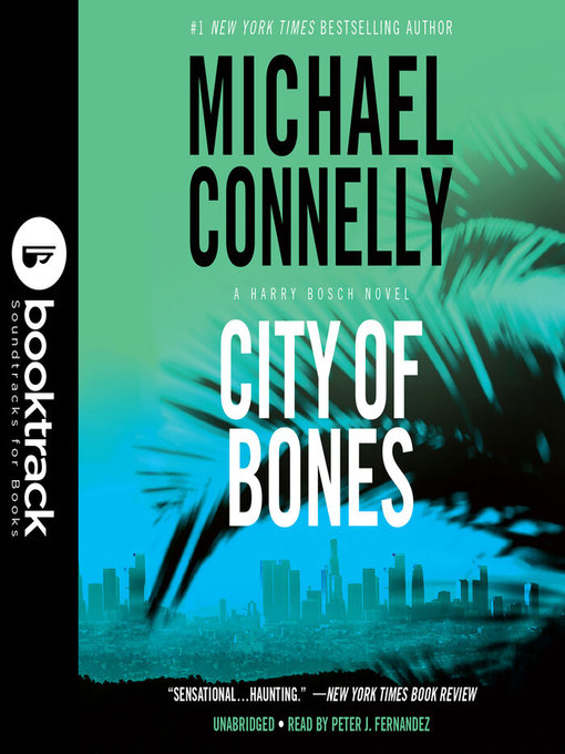 Title details for City of Bones by Michael Connelly - Available