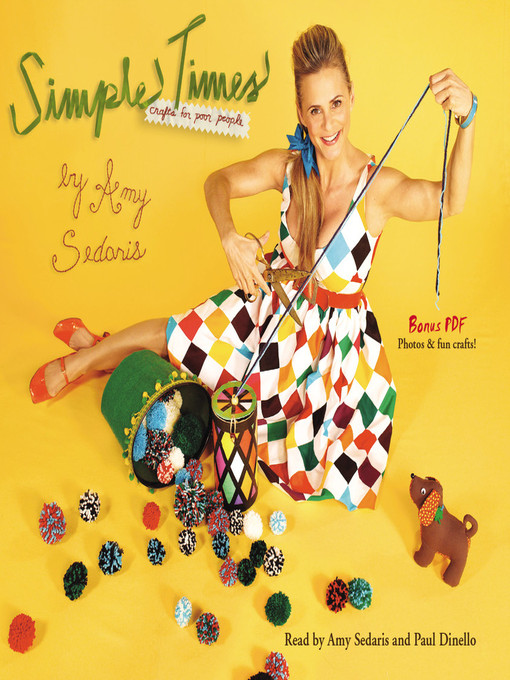 Title details for Simple Times by Amy Sedaris - Available