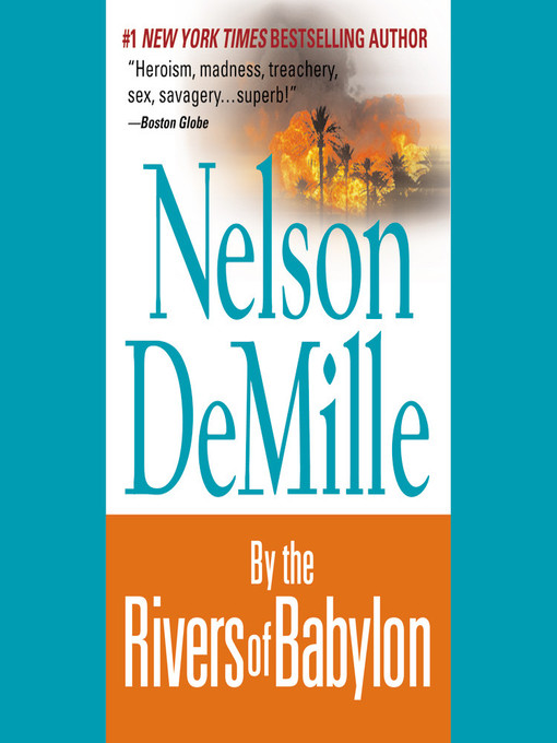 Title details for By the Rivers of Babylon by Nelson DeMille - Wait list