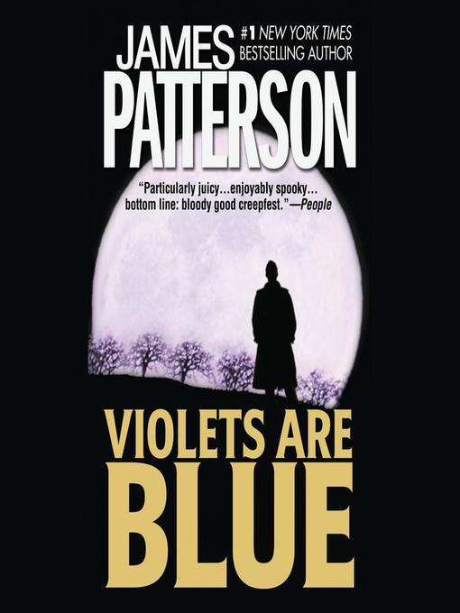 Title details for Violets Are Blue by James Patterson - Wait list