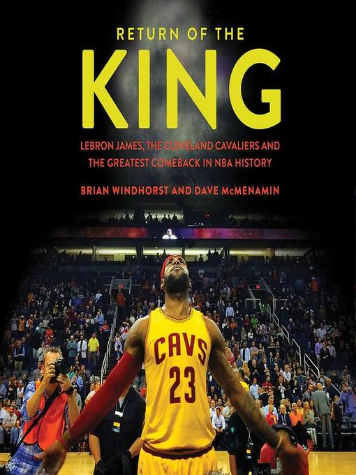 Title details for Return of the King by Brian Windhorst - Available