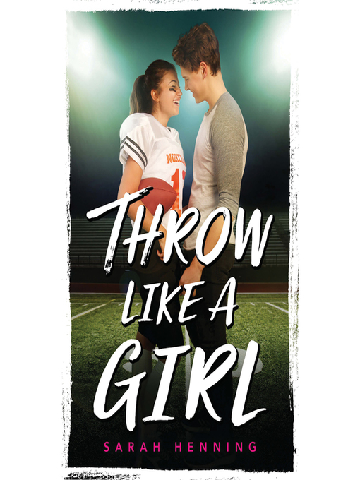 Title details for Throw Like a Girl by Sarah Henning - Available