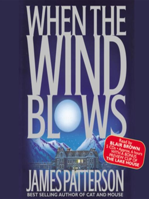 Title details for When the Wind Blows by James Patterson - Wait list