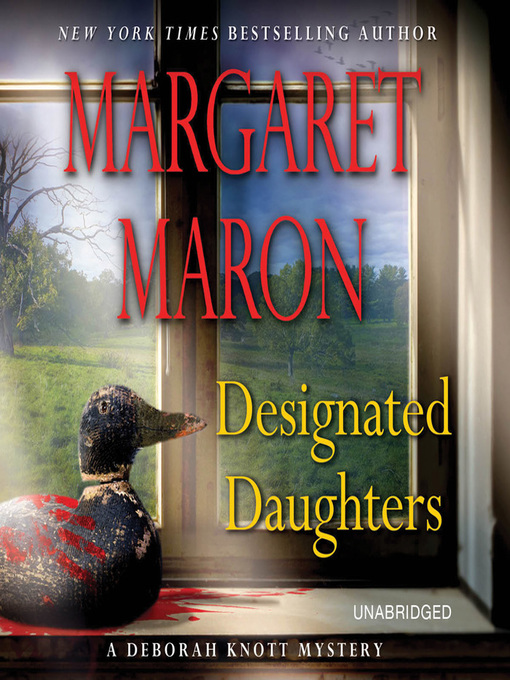 Title details for Designated Daughters by Margaret Maron - Available