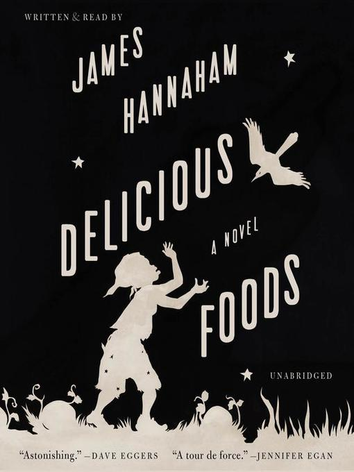 Title details for Delicious Foods by James Hannaham - Wait list