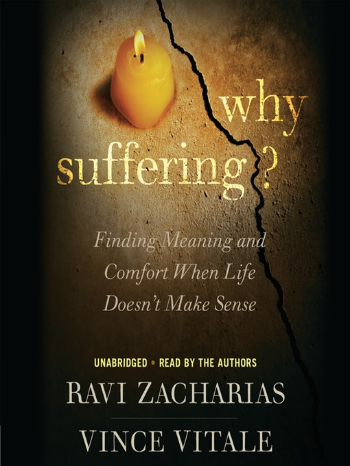 Title details for Why Suffering? by Ravi Zacharias - Wait list