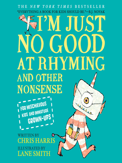 Title details for I'm Just No Good at Rhyming by Chris Harris - Available