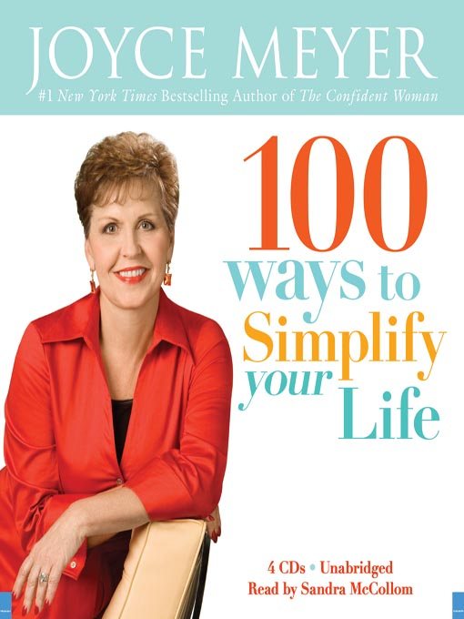 Title details for 100 Ways to Simplify Your Life by Joyce Meyer - Available