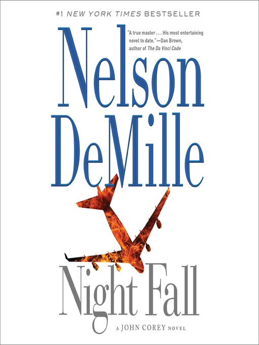 Title details for Night Fall by Nelson DeMille - Wait list