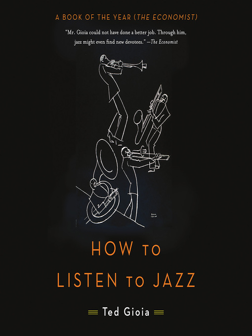 Title details for How to Listen to Jazz by Ted Gioia - Wait list