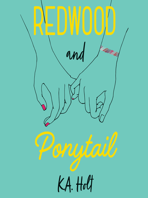 Title details for Redwood and Ponytail by K.A. Holt - Wait list