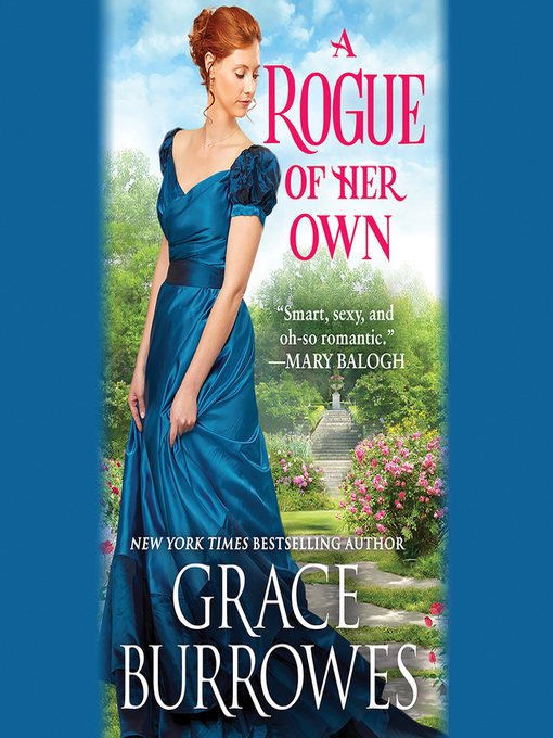 246051596e879 Title details for A Rogue of Her Own by Grace Burrowes - Wait list