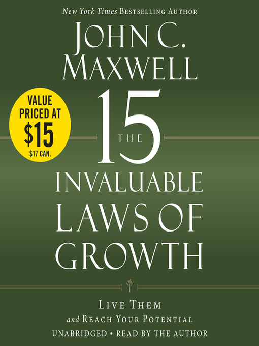 Title details for The 15 Invaluable Laws of Growth by John C. Maxwell - Available