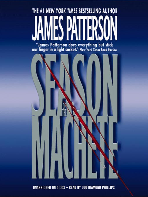 Title details for Season of the Machete by James Patterson - Wait list