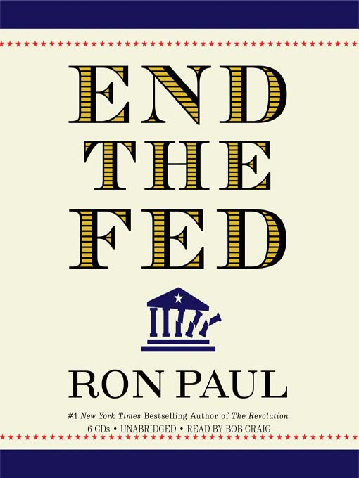 Title details for End the Fed by Ron Paul - Available