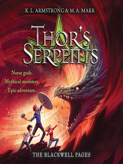 Title details for Thor's Serpents by K. L. Armstrong - Available