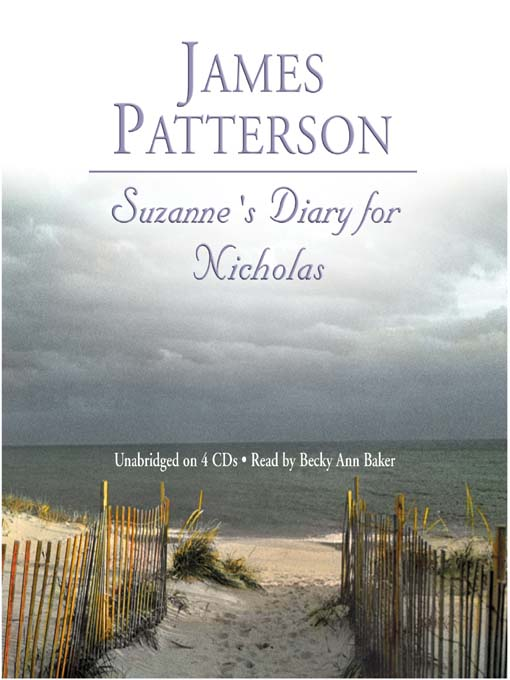 Title details for Suzanne's Diary for Nicholas by James Patterson - Wait list