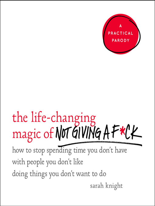 The Life-Changing Magic of Not Giving a F*ck