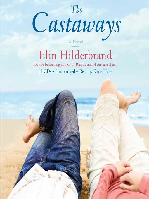 Title details for The Castaways by Elin Hilderbrand - Wait list