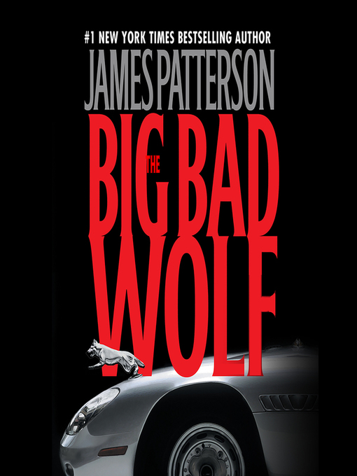 Title details for The Big Bad Wolf by James Patterson - Wait list