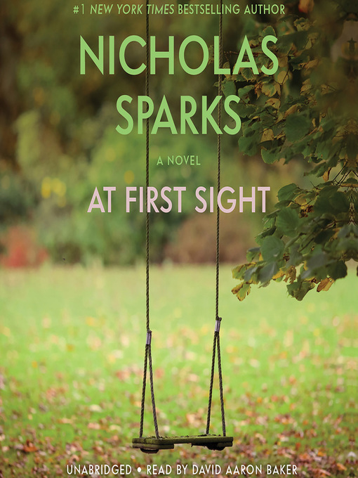 Title details for At First Sight by Nicholas Sparks - Available