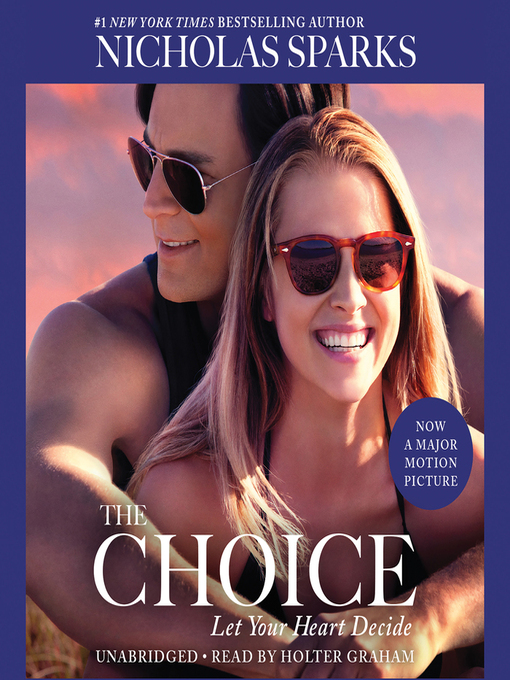 Title details for The Choice by Nicholas Sparks - Wait list