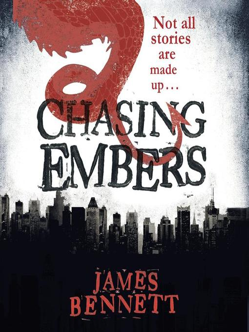 Title details for Chasing Embers by James Bennett - Available