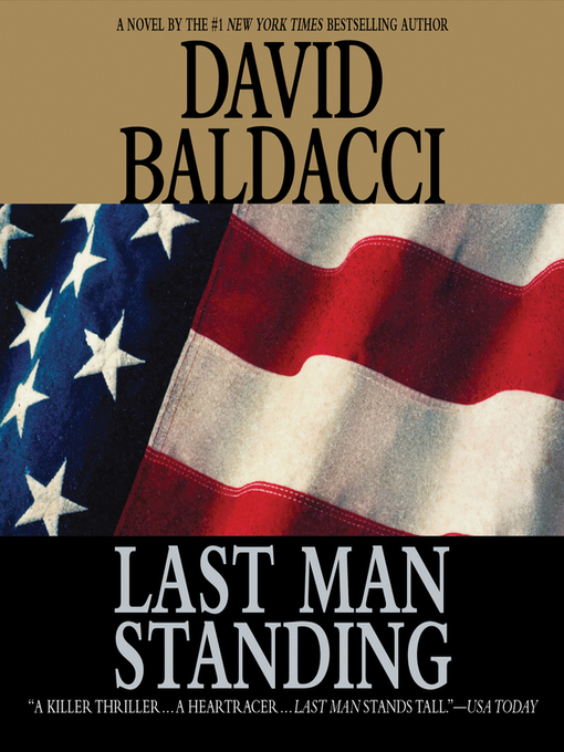 Title details for Last Man Standing by David Baldacci - Available
