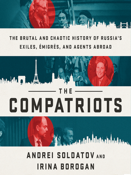 Title details for The Compatriots by Andrei Soldatov - Available