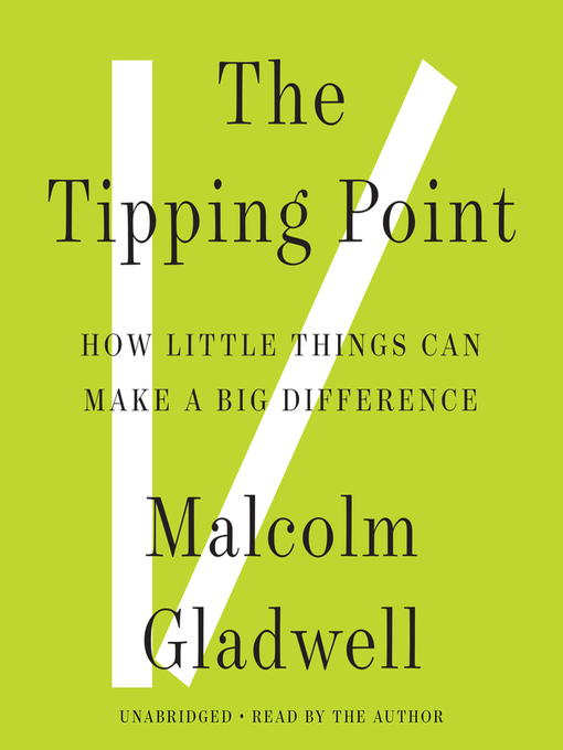 Title details for The Tipping Point by Malcolm Gladwell - Wait list