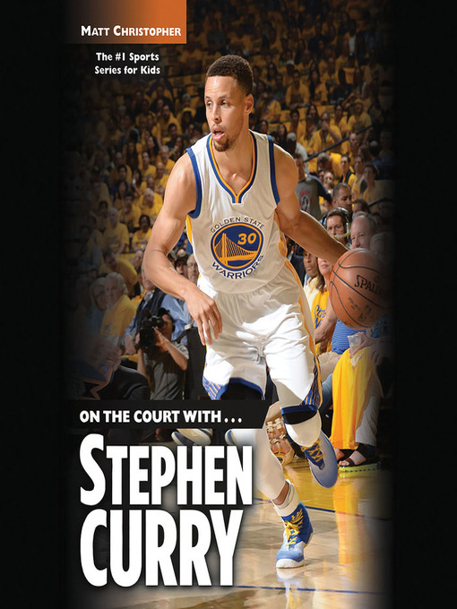 Title details for Stephen Curry by Matt Christopher - Available