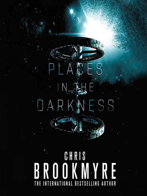 Title details for Places in the Darkness by Chris Brookmyre - Wait list