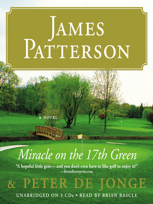 Title details for Miracle on the 17th Green by James Patterson - Available