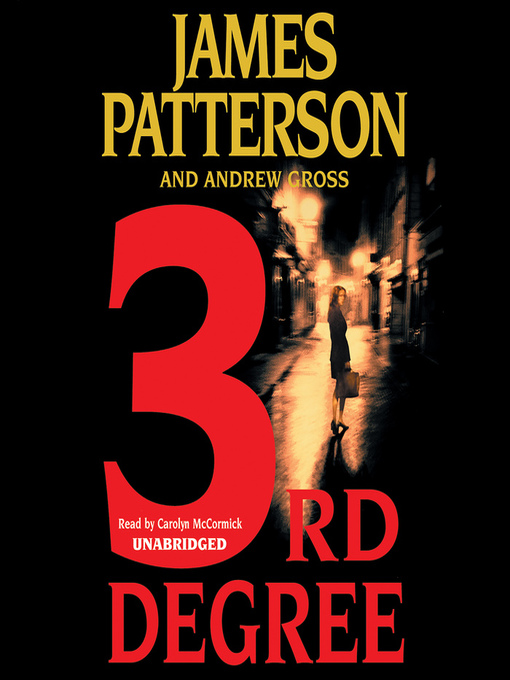 Title details for 3rd Degree by James Patterson - Available