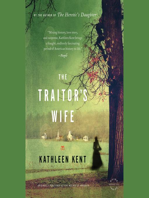 Title details for The Traitor's Wife by Kathleen Kent - Available