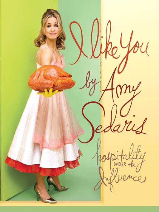 Title details for I Like You by Amy Sedaris - Wait list
