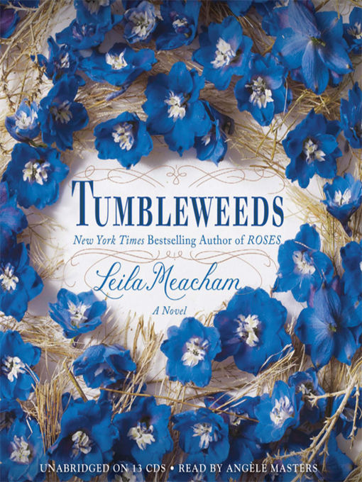 Title details for Tumbleweeds by Leila Meacham - Wait list